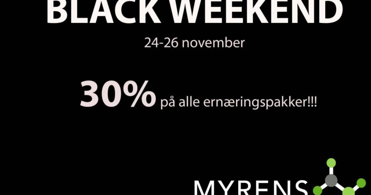 BLACK WEEKEND – 30% på ernæringspakker