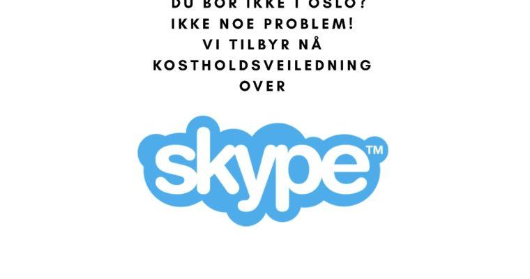 Få kostholdsveiledning på Skype!